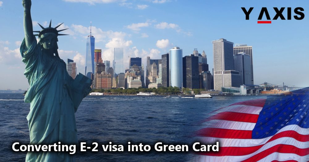 E-2 Visa into Green Card