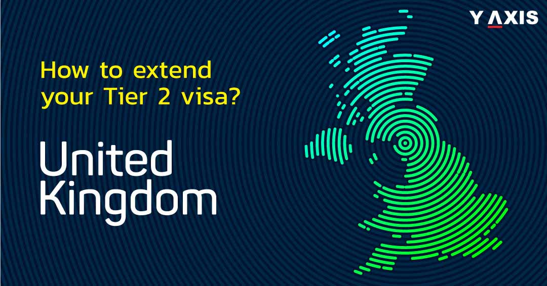 Things You Should Know Before Extending Your Tier 2 Visa