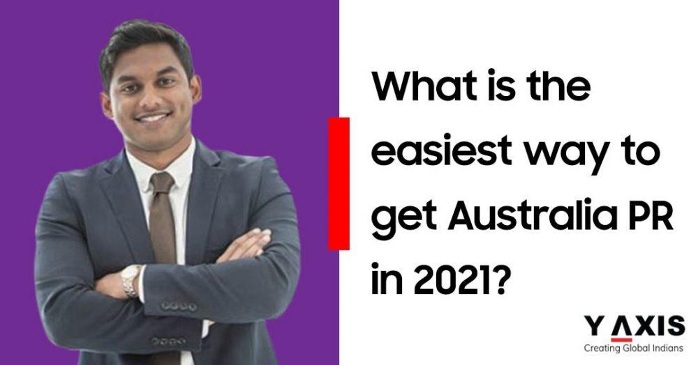 Easiest way to Australia PR